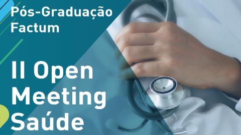 II Open Meeting em Saúde